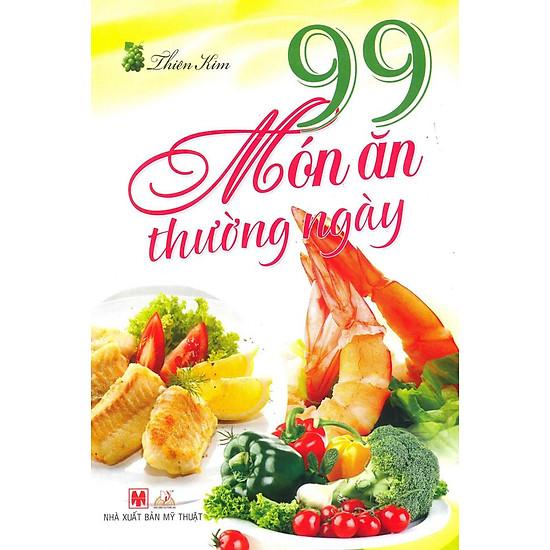 [Download Sách] 99 Món Ăn Thường Ngày