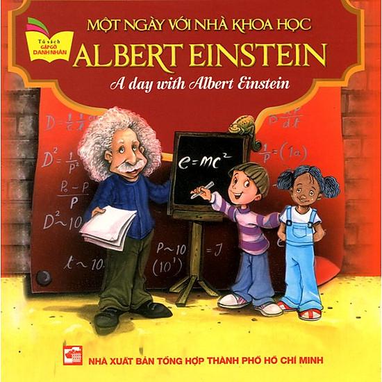 [Download Sách] Tủ Sách Gặp Gỡ Danh Nhân - A Day With Albert Einstein (Song Ngữ)