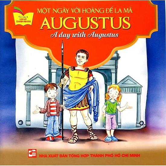 [Download Sách] Tủ Sách Gặp Gỡ Danh Nhân - A Day With Augustus (Song Ngữ)