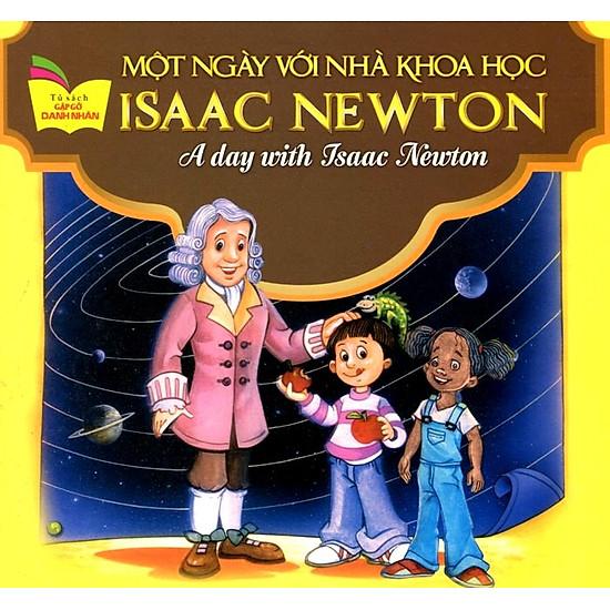 Tủ Sách Gặp Gỡ Danh Nhân – A Day With Isaac Newton (Song Ngữ)