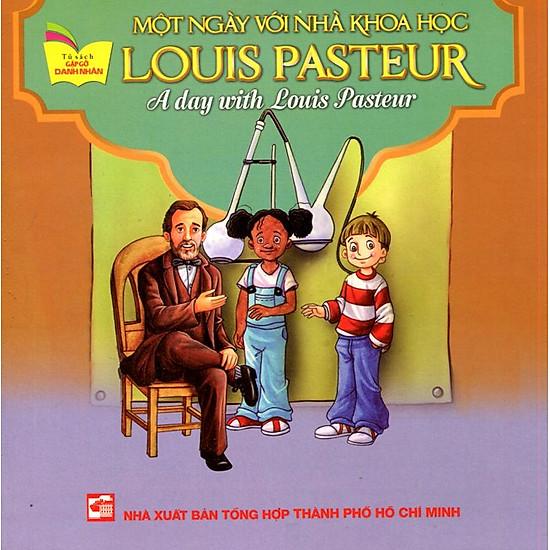 Tủ Sách Gặp Gỡ Danh Nhân – A Day With Louis Pasteur (Song Ngữ)