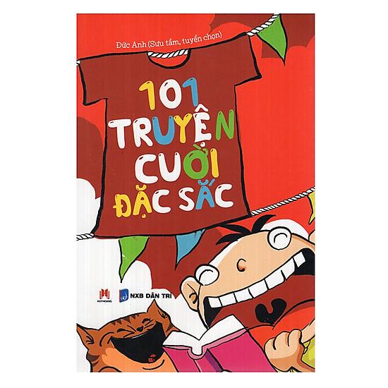 101 Truyện Cười Đặc Sắc (Tái Bản)