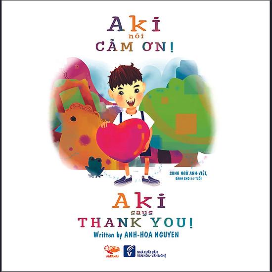 Aki Nói Cám Ơn (Song Ngữ Anh – Việt)