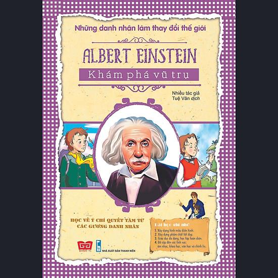 Những Danh Nhân Làm Thay Đổi Thế Giới – Albert Einstein – Khám Phá Vũ Trụ
