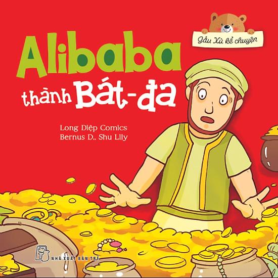 Gấu Xù Kể Chuyện – Alibaba Thành Bát-đa