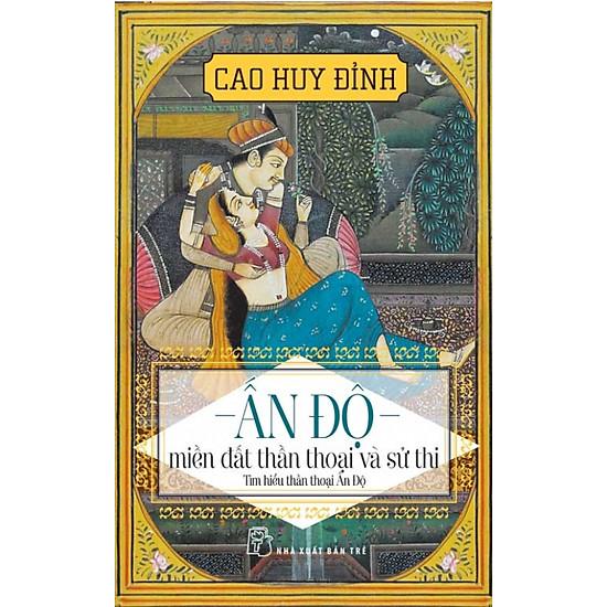 Download sách Ấn Độ - Miền Đất Thần Thoại Và Sử Thi
