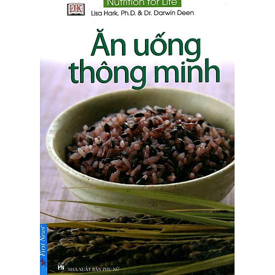 Ăn Uống Thông Minh (Tái Bản)