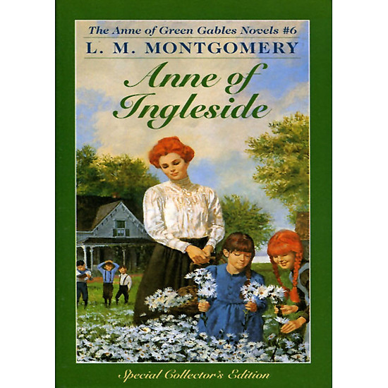 [Download Sách] Anne Of Ingleside (Anne Of Green Gables, Book 6)