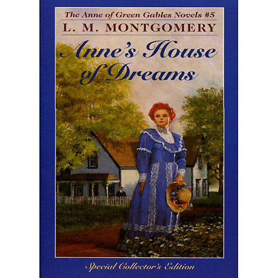 [Download Sách] Anne's House Of Dreams (Anne Of Green Gables, Book 5)