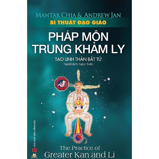 Bí Thuật Đạo Giáo – Pháp Môn Trung Khảm Ly