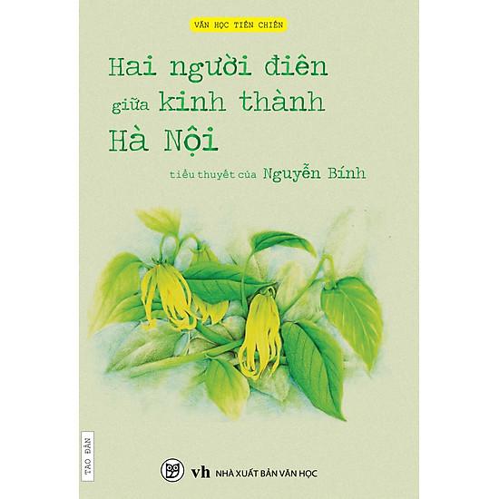 [Download Sách] Hai Người Điên Giữa Kinh Thành Hà Nội