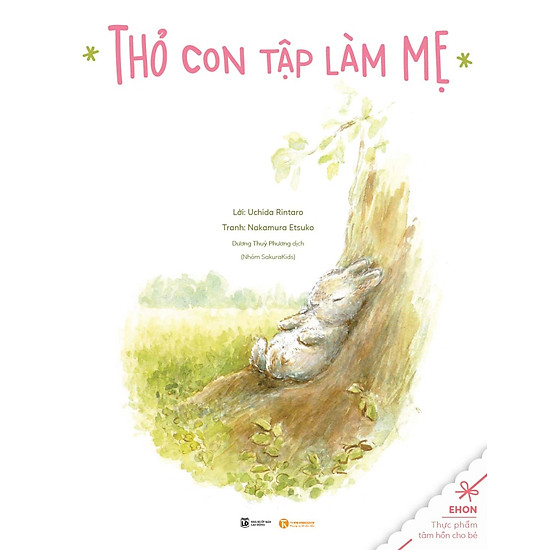 [Download sách] Truyện Ehon - Thực Phẩm Tâm Hồn Cho Bé - Thỏ Con Tập Làm Mẹ