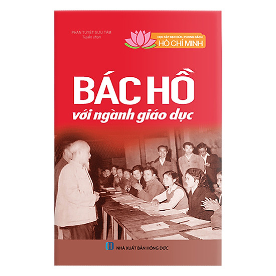 Download sách Học Tập Và Làm Theo Tấm Gương Đạo Đức Hồ Chí Minh: Bác Hồ Với Ngành Giáo Dục