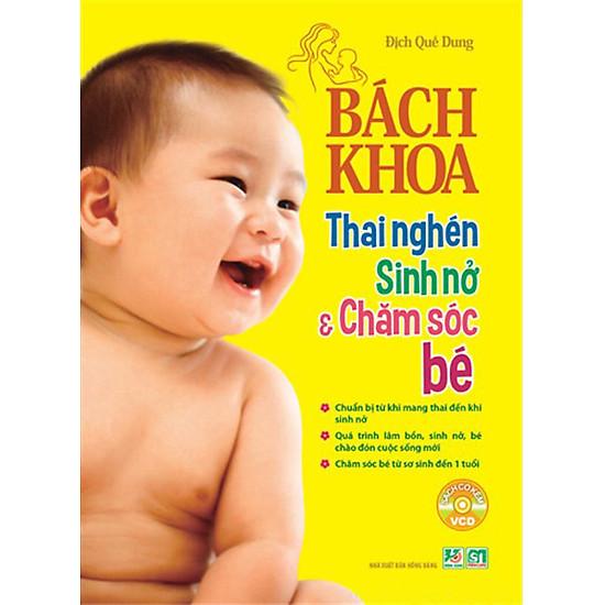 Bách Khoa Thai Nghén – Sinh Nở Và Chăm Sóc Em Bé