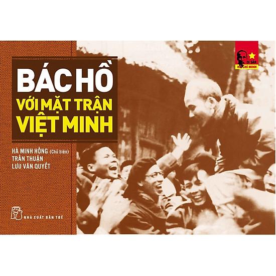 Bác Hồ Với Mặt Trận Việt Minh