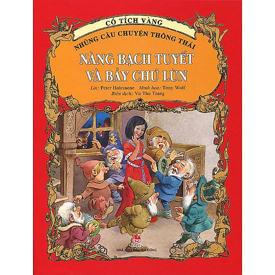 Download sách Cổ Tích Vàng - Những Câu Chuyện Thông Thái: Nàng Bạch Tuyết Và Bảy Chú Lùn