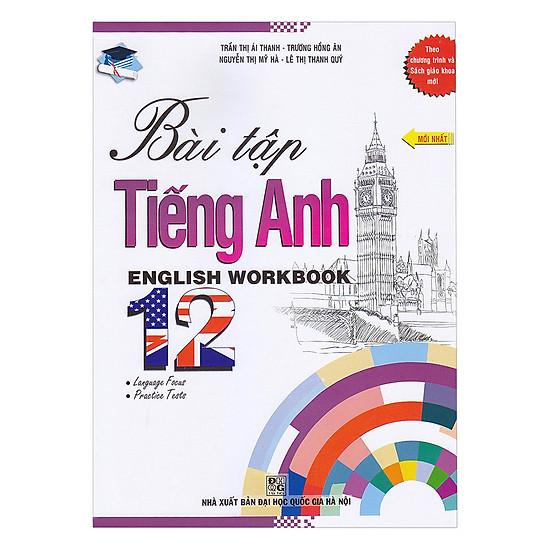 [Download Sách] Bài Tập Tiếng Anh - Lớp 12 (English Workbook)