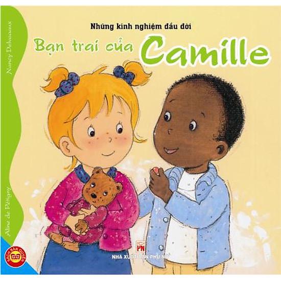 [Download sách] Để Em Là Đứa Trẻ Ngoan Ngoãn Và Thông Minh - Bạn Trai Của Camille