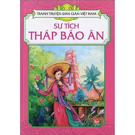 Tranh Truyện Dân Gian Việt Nam – Sự Tích Tháp Báo Ân