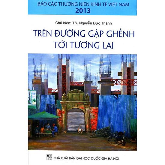 Báo Cáo Kinh Tế Thường Niên 2013