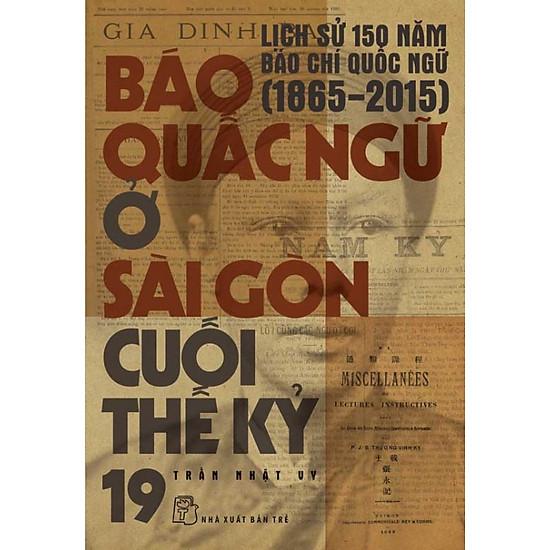[Download sách] Báo Quấc Ngữ Ở Sài Gòn Cuối Thế Kỷ 19