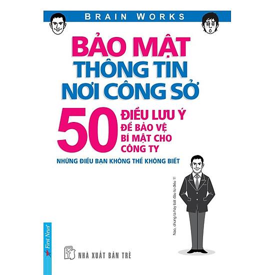 Bảo Mật Thông Tin Nơi Công Sở – 50 Điều Lưu Ý Để Bảo Vệ Bí Mật Cho Công Ty