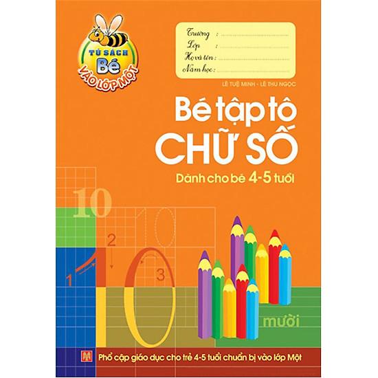 Bé Tập Tô Chữ Số Dành Cho Bé 4-5 Tuổi
