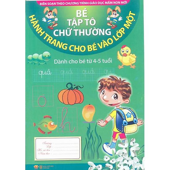Hành Trang Cho Bé Vào Lớp Một - Bé Tập Tô Chữ Thường