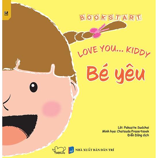 Bé Yêu – Love You Kiddy (Song Ngữ Anh – Việt)