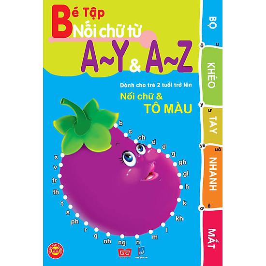 Khéo Tay Nhanh Mắt – Bé Tập Nối Chữ Từ A-Y Và A-Z