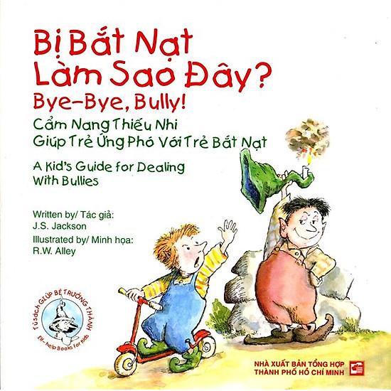 Tủ Sách Giúp Bé Trưởng Thành – Bị Bắt Nạt (Song Ngữ Anh – Việt)