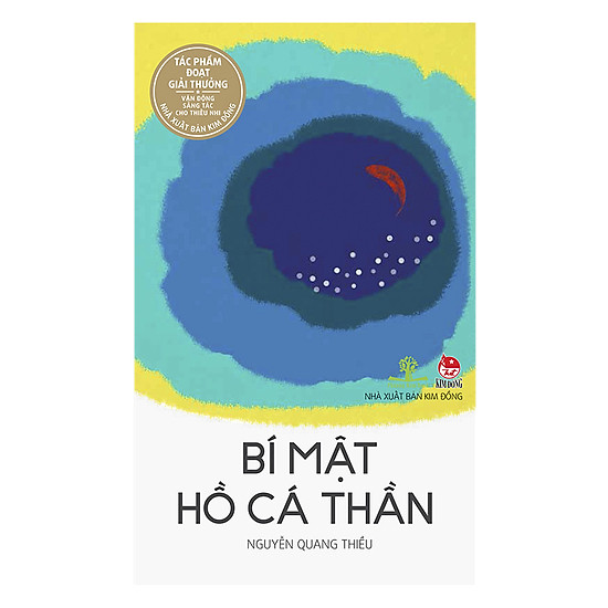 Bí Mật Hồ Cá Thần (Ấn Bản Kỉ Niệm 60 Năm NXB Kim Đồng)