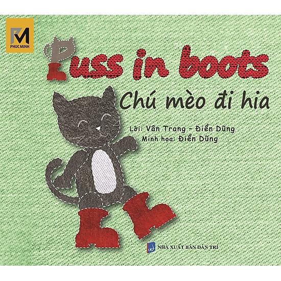 Chú Mèo Đi Hia – Puss In Boots (Song Ngữ Việt – Anh)