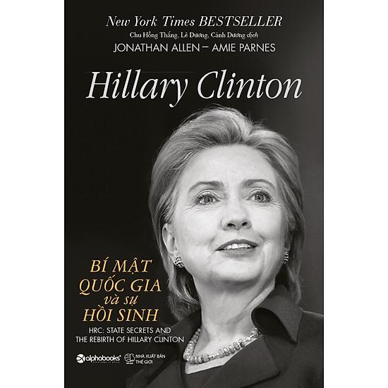 Hillary Clinton – Bí Mật Quốc Gia Và Sự Hồi Sinh