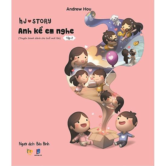 HJ Story – Anh Kể Em Nghe (Tập 2)