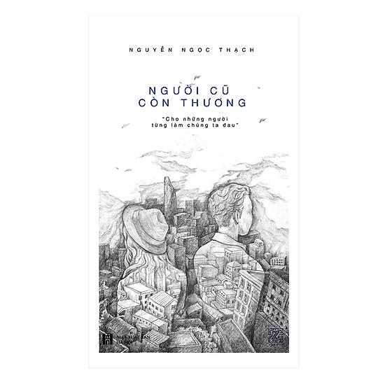 [Download Sách] Người Cũ Còn Thương (Tái Bản)