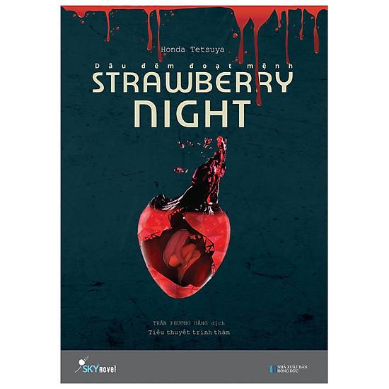 Strawberry Night – Dâu Đêm Đoạt Mệnh