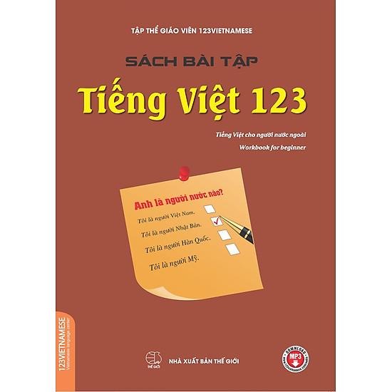[Download Sách] Sách Bài Tập Tiếng Việt 123 (Tiếng Việt Dành Cho Người Nước Ngoài)