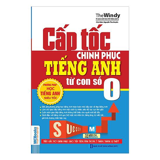 [Download sách] Cấp Tốc Chinh Phục Tiếng Anh Từ Con Số 0