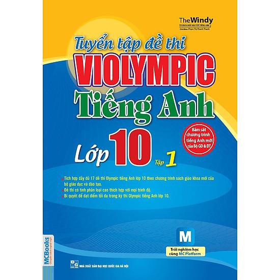 Tuyển Tập Đề Thi Violympic Tiếng Anh Lớp 10 (Tập 1)