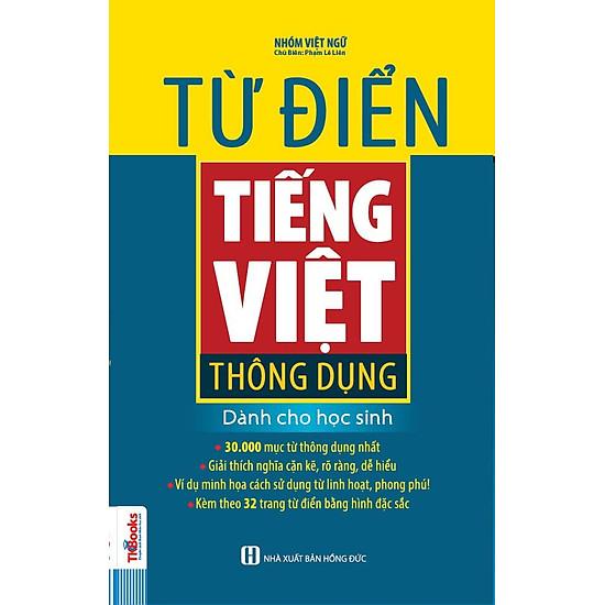 Từ Điển Tiếng Việt Thông Dụng Dành Cho Học Sinh (Phiên Bản Bìa Xanh)