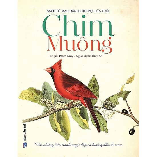 Bộ Sách Tô Màu Dành Cho Mọi Lứa Tuổi – Sách Có Màu: Chim Muông