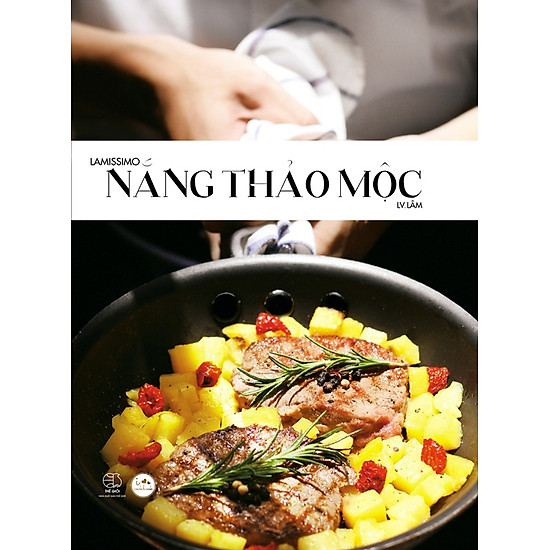 [Download sách] I Love Cookbook: Lamissimo - Nắng Thảo Mộc