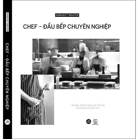 [Download sách] I Love Cookbook: Chef - Đầu Bếp Chuyên Nghiệp