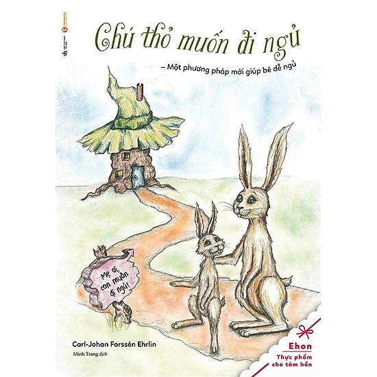 Tủ Sách Ehon – Chú Thỏ Muốn Đi Ngủ