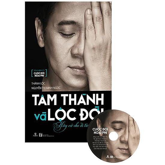 Hình ảnh download sách Tâm Thành Lộc Đời (Tặng Kèm CD Cuộc Đời Hoài Phí)