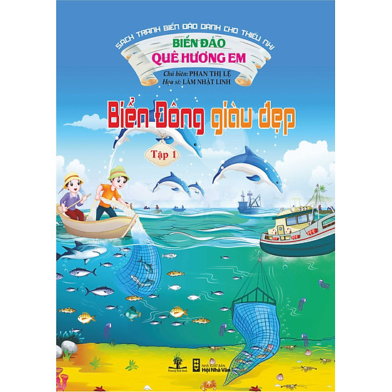 Biển Đảo Quê Hương Em - Biển Đông Giàu Đẹp (Tập 1)