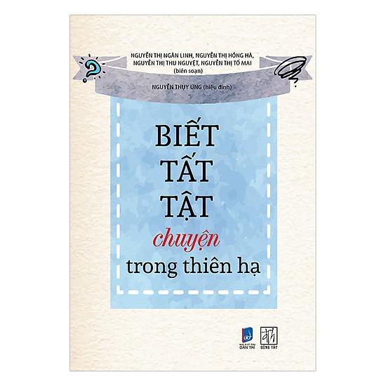 Hình ảnh download sách Biết Tất Tật Chuyện Trong Thiên Hạ
