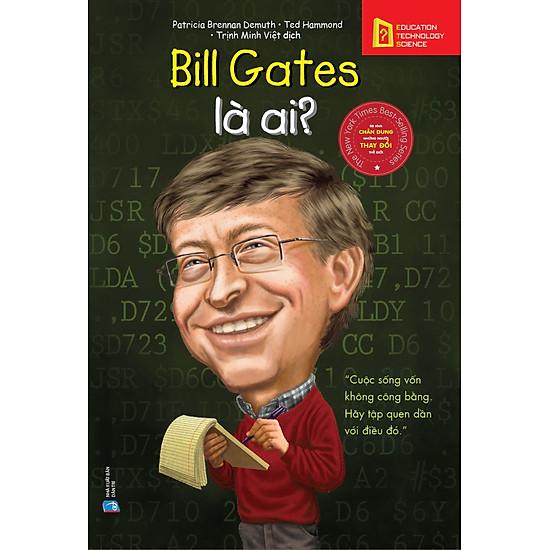 [Download Sách] Bill Gates Là Ai?