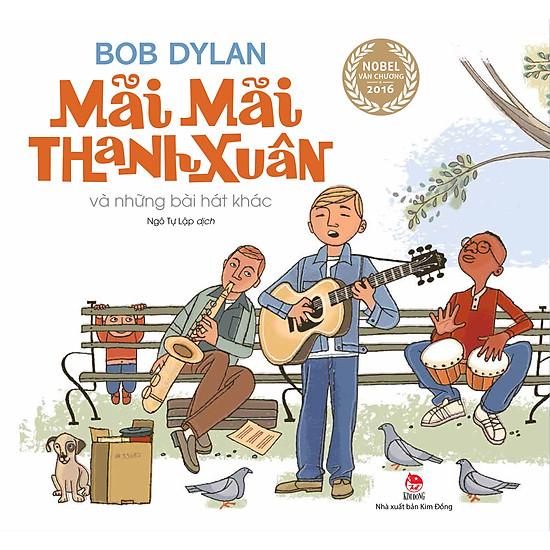 Boxset Tác Phẩm Của Bob Dylan - Mãi Mãi Thanh Xuân Và Những Bài Hát Khác (Trọn Bộ 3 Cuốn) - EBOOK/PDF/PRC/EPUB